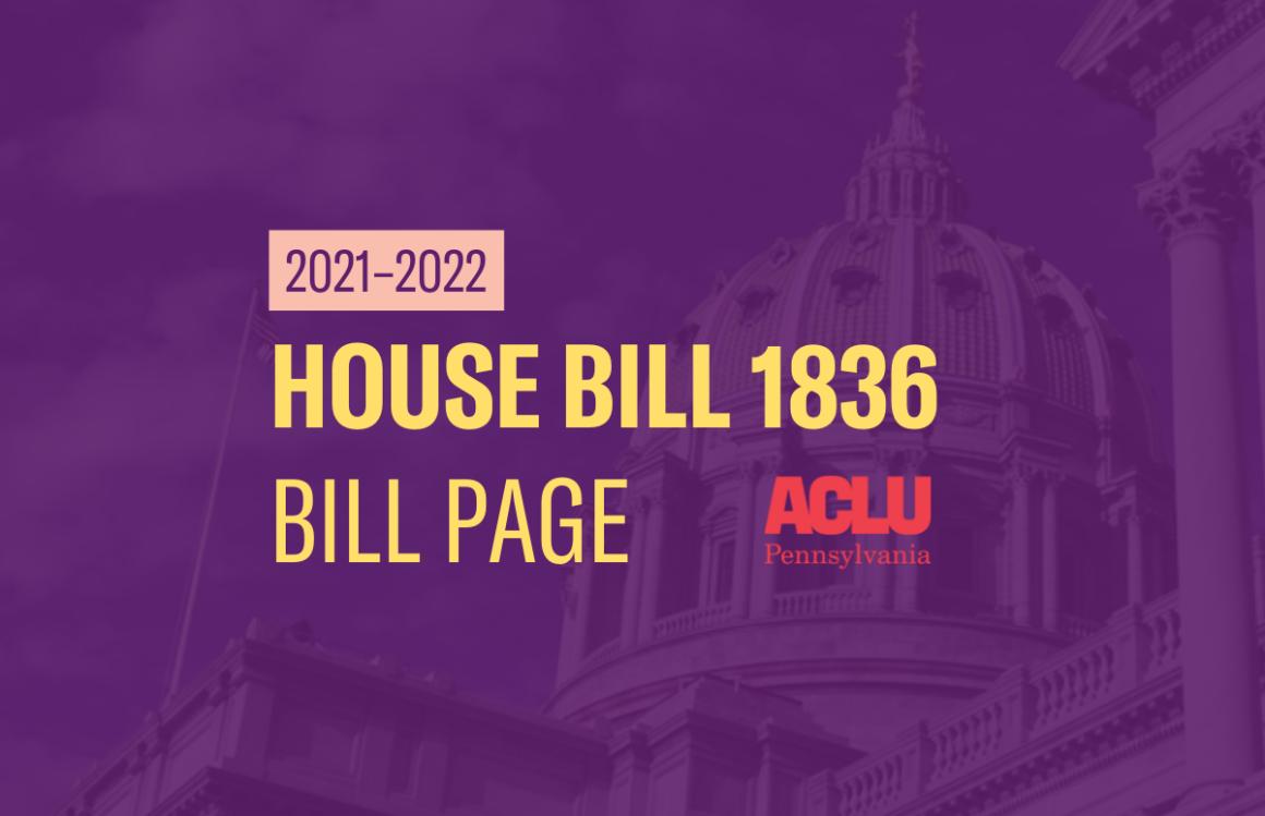 ACLU-PA Bill Page   HB 1836