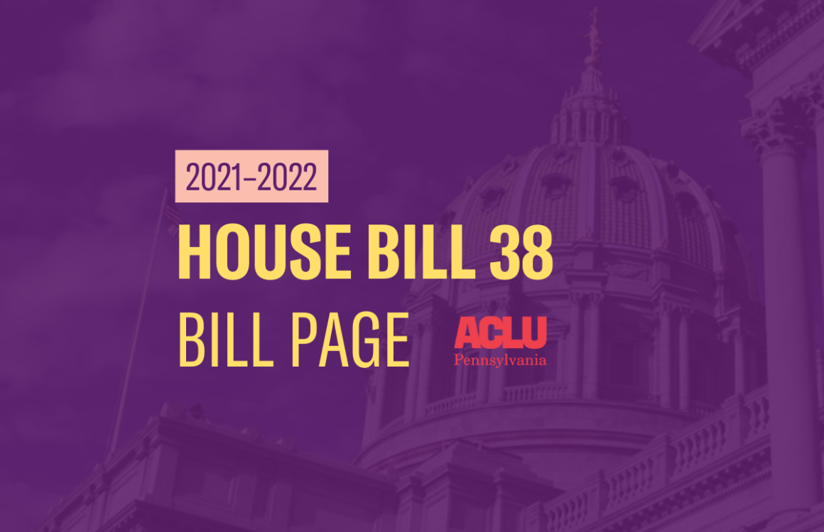 ACLU-PA Bill Page | HB 38