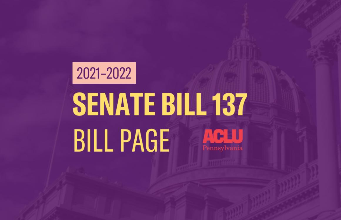 ACLU-PA Bill Page   SB 137