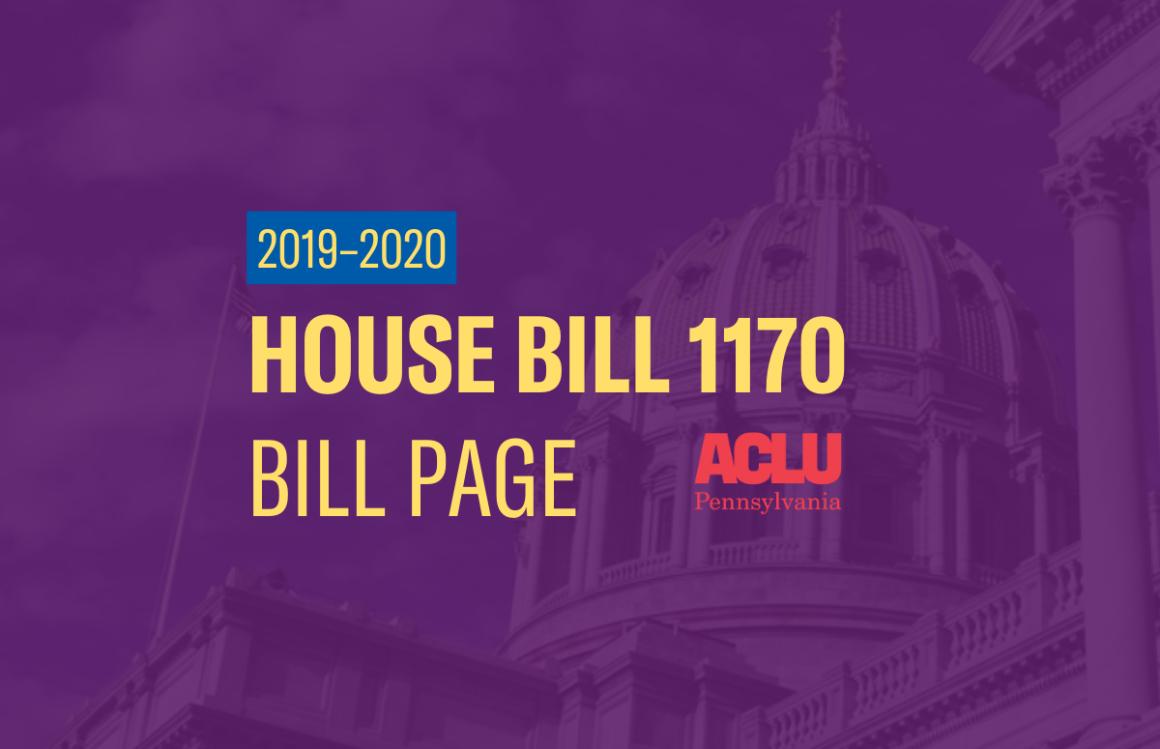 ACLU-PA Bill Page | HB 1170