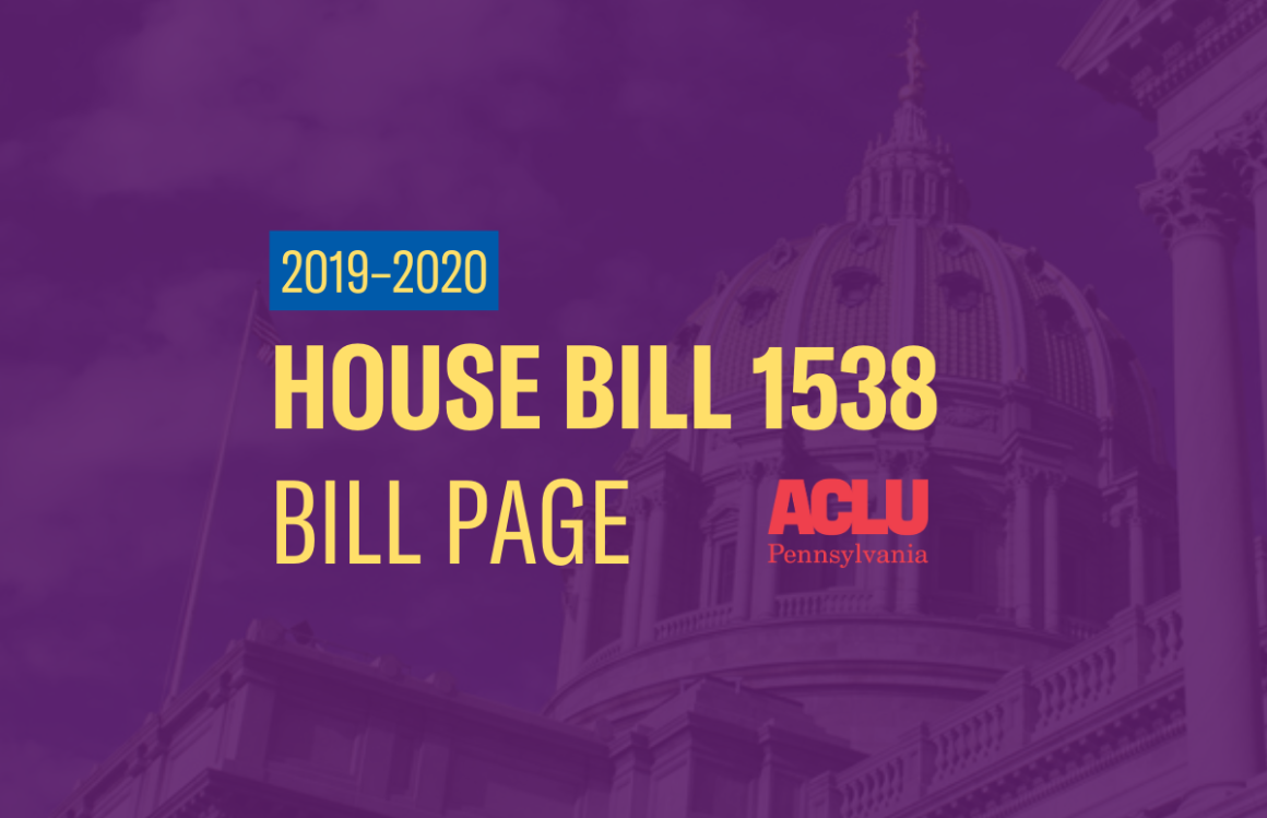 ACLU-PA Bill Page | HB 1538