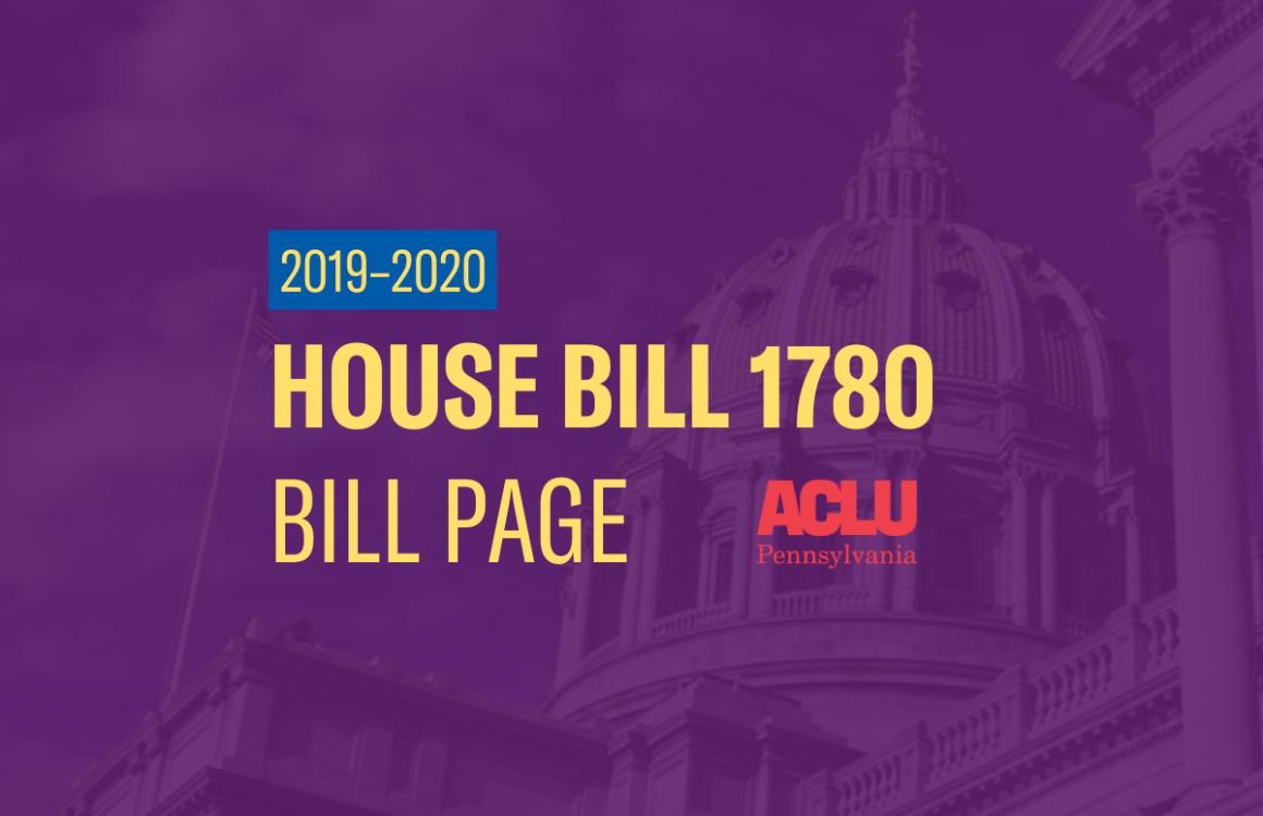ACLU-PA Bill Page | HB 1780