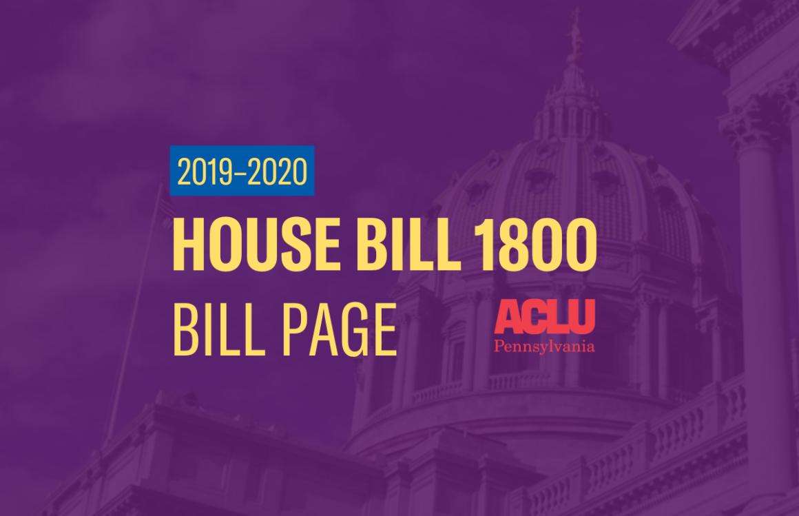 ACLU-PA Bill Page   HB 1800