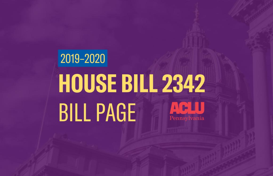 ACLU-PA Bill Page | HB 2342