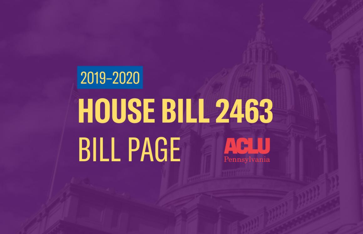 ACLU-PA Bill Page | HB 2463