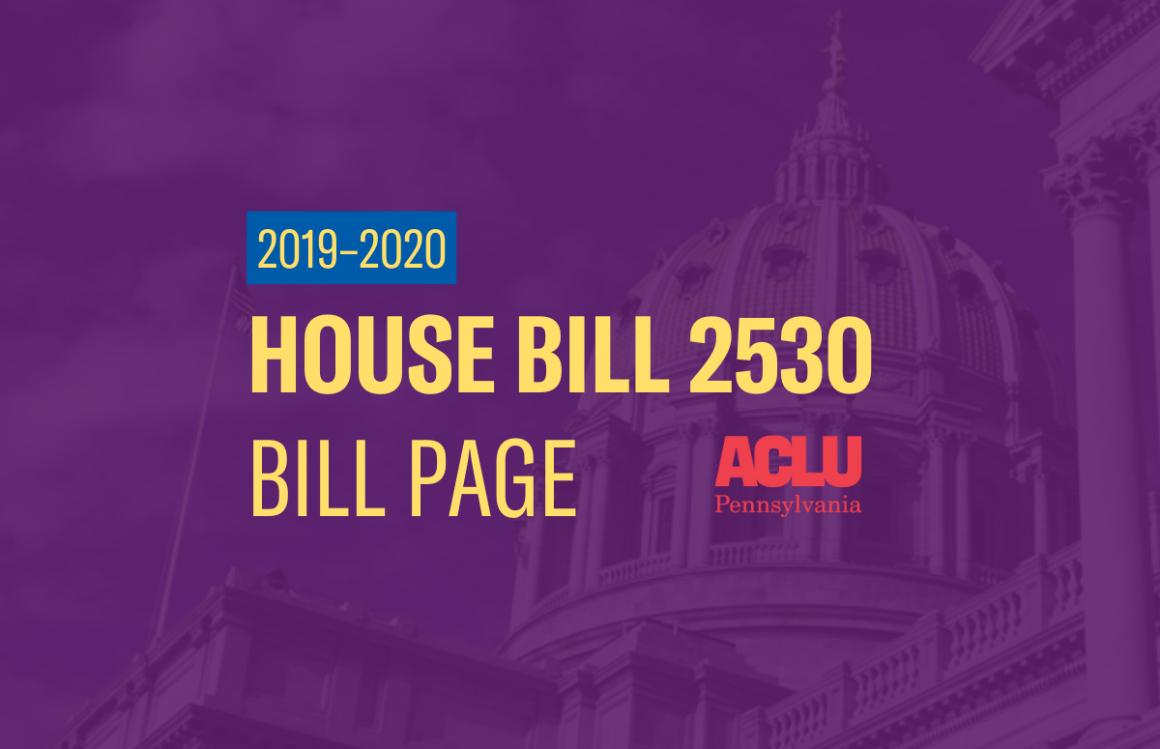 ACLU-PA Bill Page | HB 2530