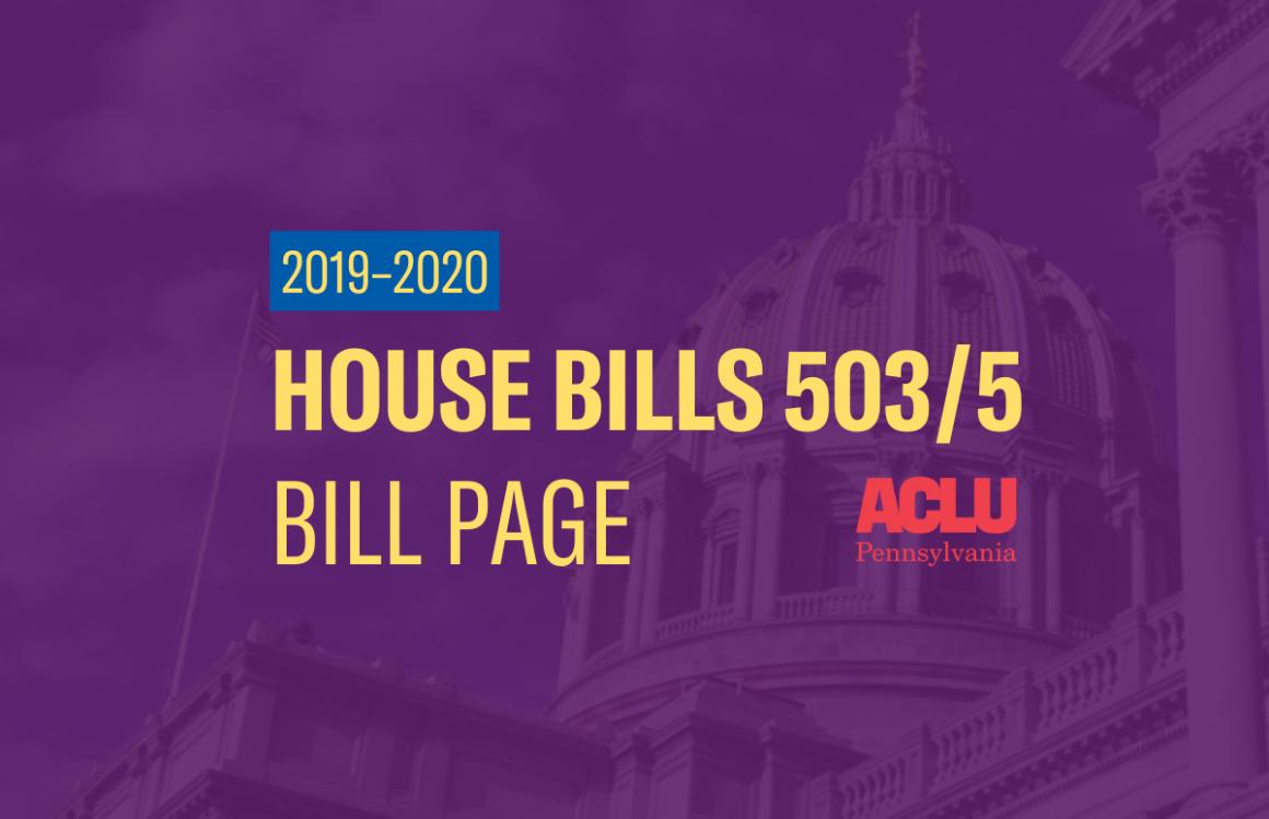 ACLU-PA Bill Page | HB 503+505
