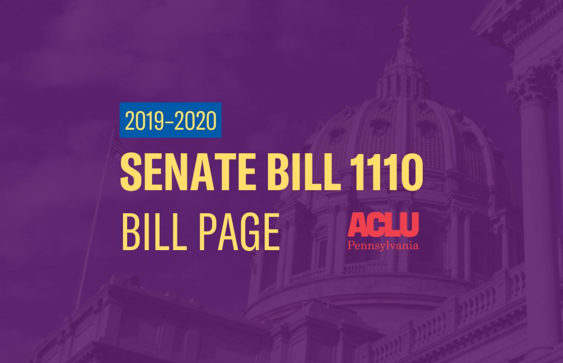 ACLU-PA Bill Page | SB 1110