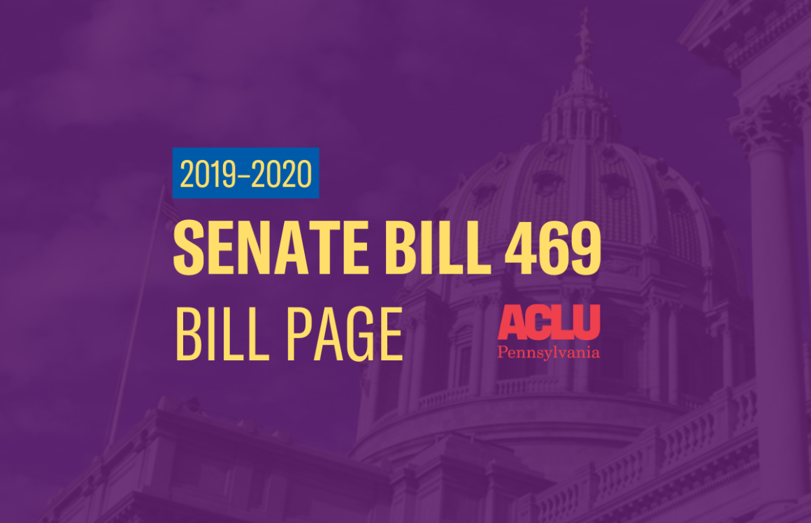 ACLU-PA Bill Page | SB 469