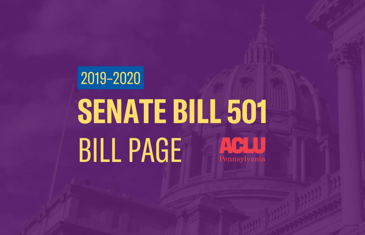 ACLU-PA Bill Page   SB 501