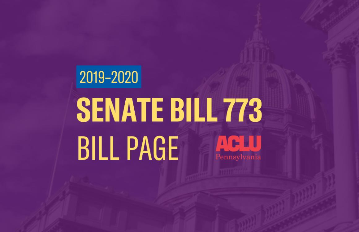 ACLU-PA Bill Page | SB 773