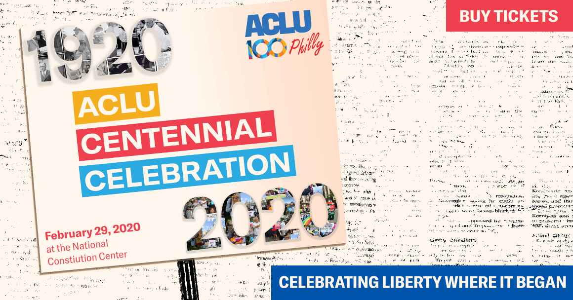 ACLU Centennial Celebration Philly Graphic
