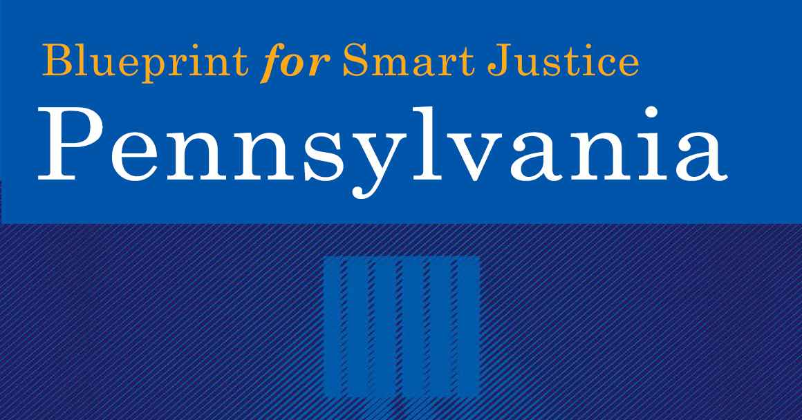 Blueprint for smart Justice Pennsylvania
